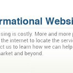 Informational websites giving your business the internet exposure it needs